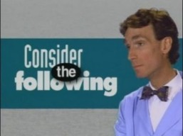 ConsiderTheFollowing